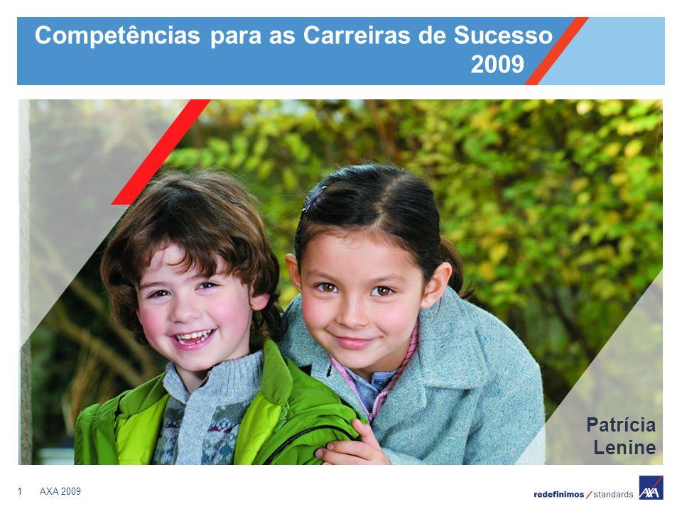 1AXA 2009 Competências para as Carreiras de Sucesso 2009 Patrícia Lenine