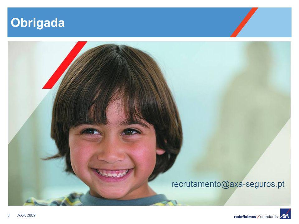 8AXA 2009 Obrigada recrutamento@axa-seguros.pt