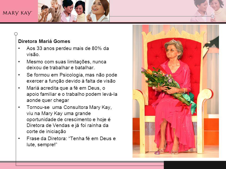 Diretora Mariá Gomes Aos 33 anos perdeu mais de 80% da visão. Mesmo com suas limitações, nunca deixou de trabalhar e batalhar. Se formou em Psicologia