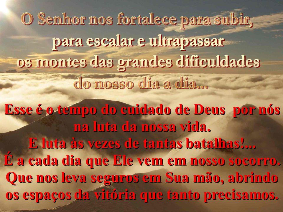 Quando as situações de nossa vida parecem pesar além do que podemos suportar; chega a hora de vermos cumprir-se essa promessa que o próprio Deus nos f