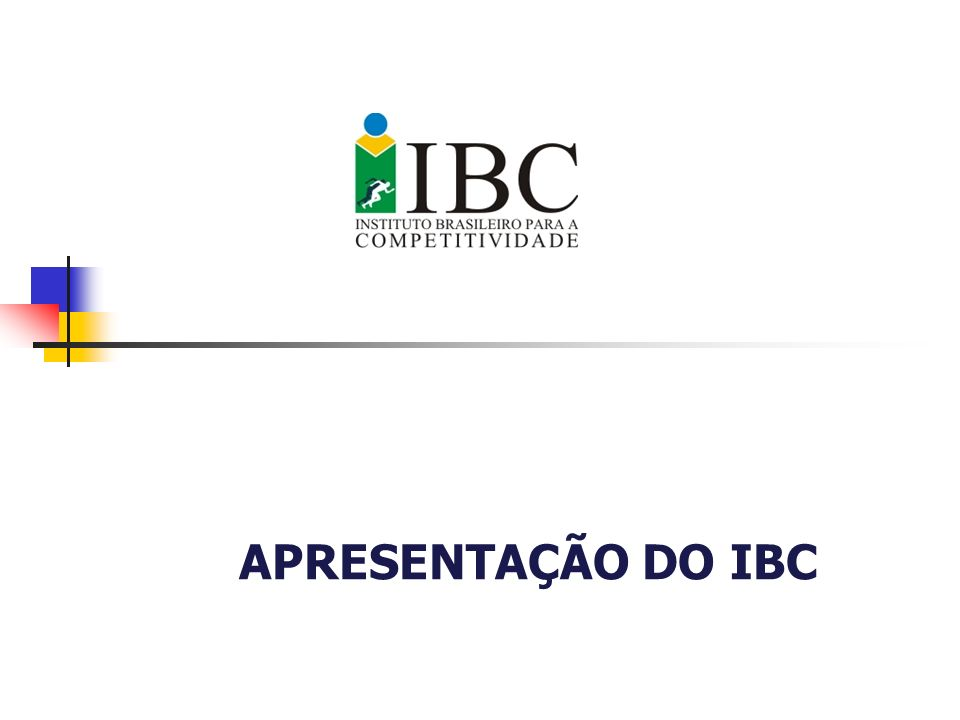 APRESENTAÇÃO DO IBC