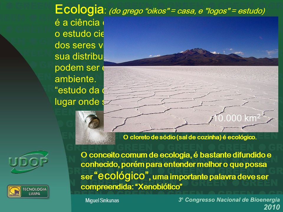 Ecologia : (do grego oikos