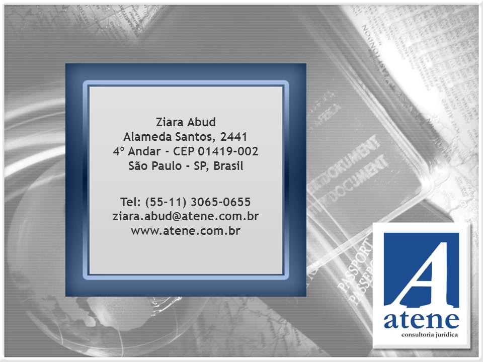 Ziara Abud Alameda Santos, 2441 4º Andar - CEP 01419-002 São Paulo - SP, Brasil Tel: (55-11) 3065-0655 ziara.abud@atene.com.br www.atene.com.br