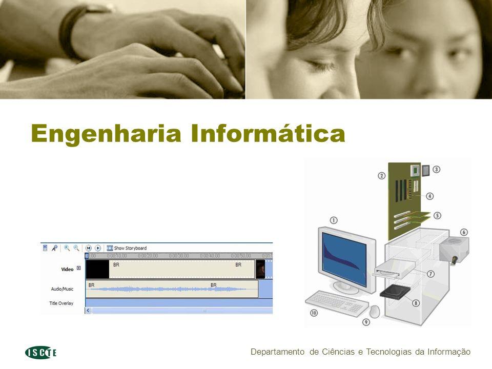 Departamento de Ciências e Tecnologias da Informação Engenharia Informática