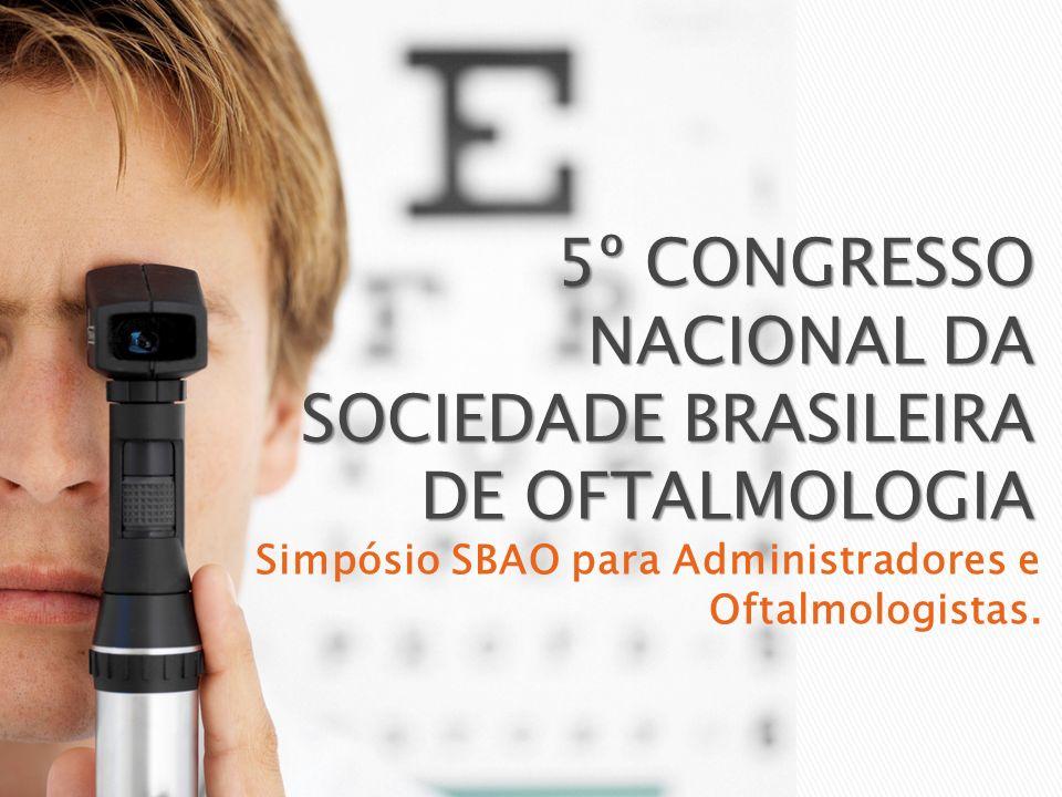 Simpósio SBAO para Administradores e Oftalmologistas.