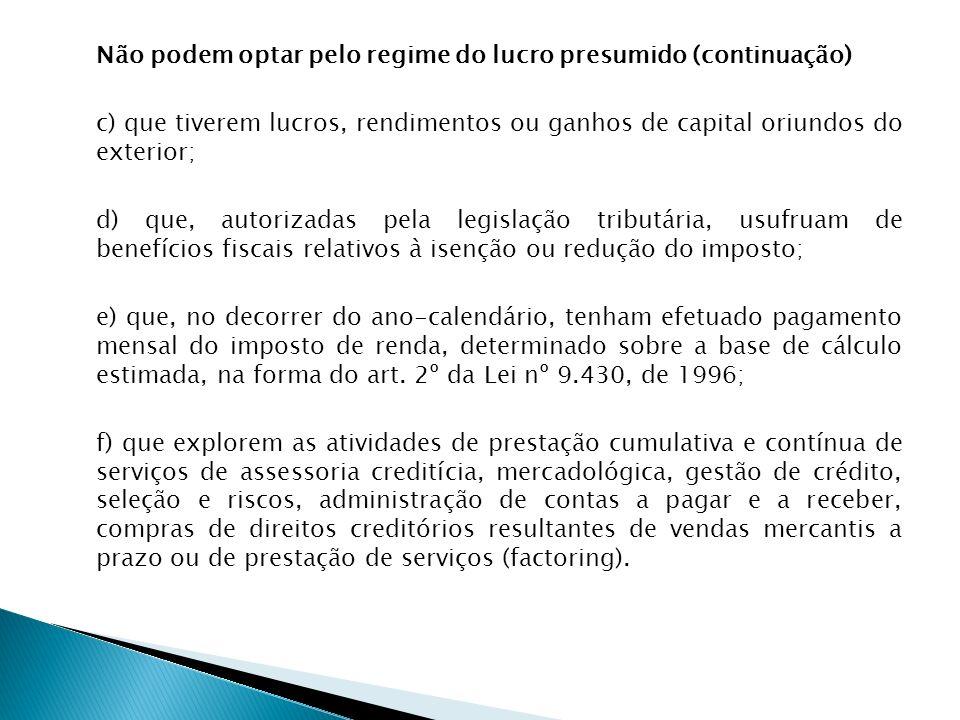 LUCRO PRESUMIDO Porém como a parcela do lucro presumido excedeu o valor de R$ 20.000,00 por mês, tem- se a hipótese de incidência da alíquota de 10% sobre esse adicional, além dos 15% que já foram calculados.