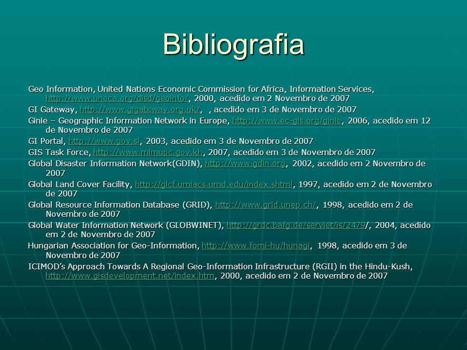 Bibliografia Geo Information, United Nations Economic Commission for Africa, Information Services, http://www.uneca.org/disd/geoinfo/, 2000, acedido e
