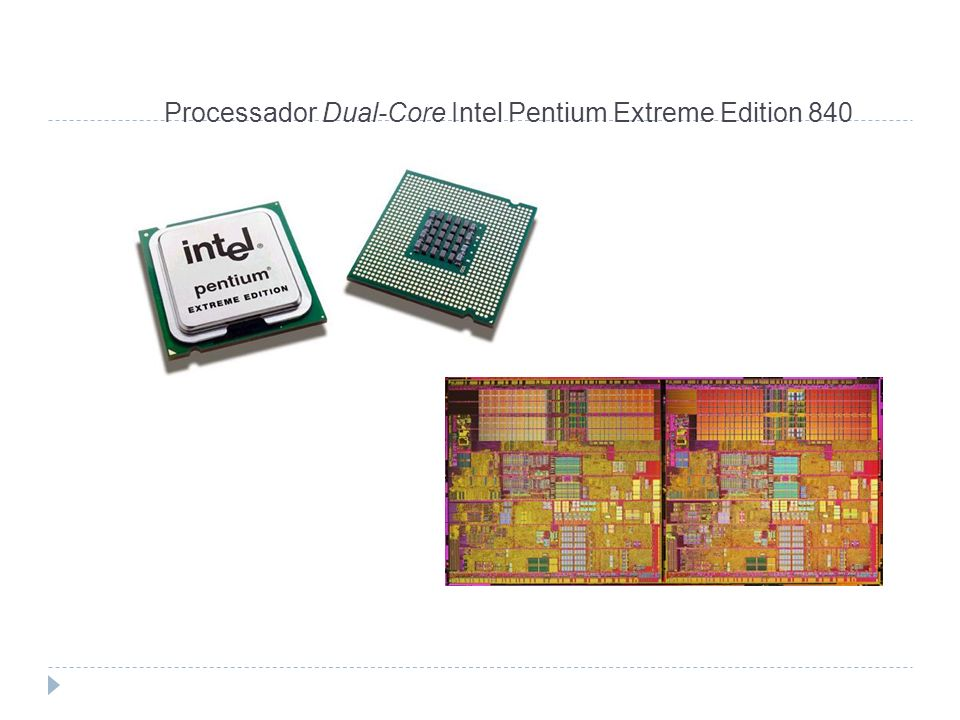 Processador Dual-Core Intel Pentium Extreme Edition 840
