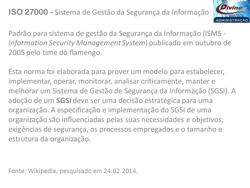 ISO 27000 - Sistema de Gestão da Segurança da Informação