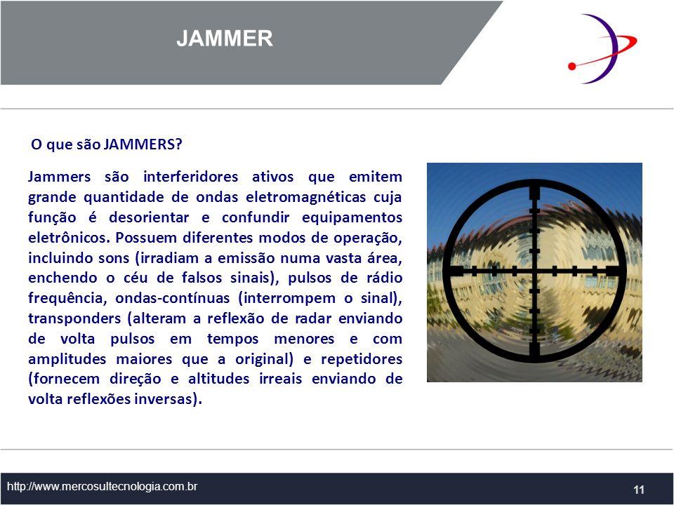 O que são JAMMERS.