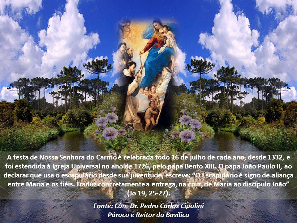 Recebeu, então, de Nossa Senhora o escapulário, com a promessa: