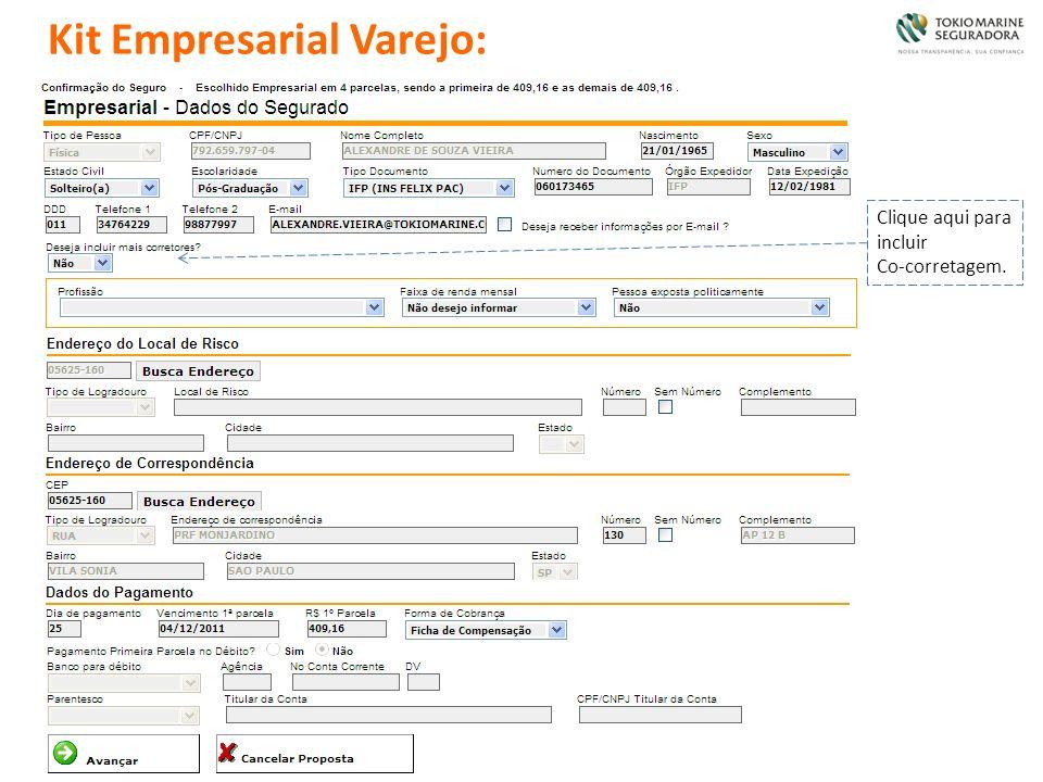 Clique aqui para incluir Co-corretagem. Kit Empresarial Varejo: