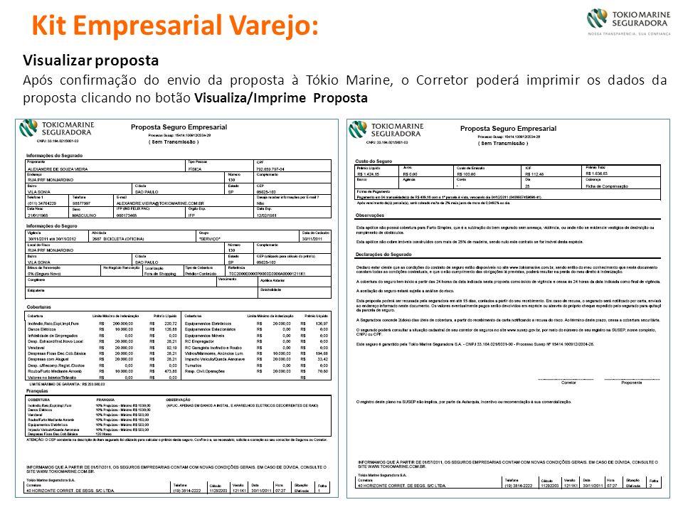 Visualizar proposta Após confirmação do envio da proposta à Tókio Marine, o Corretor poderá imprimir os dados da proposta clicando no botão Visualiza/