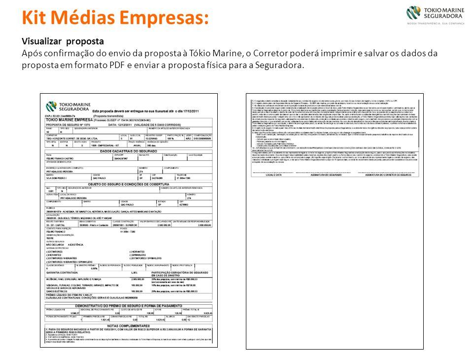 Visualizar proposta Após confirmação do envio da proposta à Tókio Marine, o Corretor poderá imprimir e salvar os dados da proposta em formato PDF e en