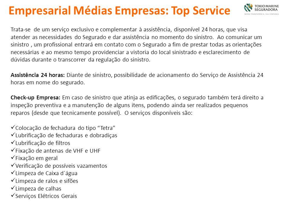 Empresarial Médias Empresas: Top Service Trata-se de um serviço exclusivo e complementar à assistência, disponível 24 horas, que visa atender as neces