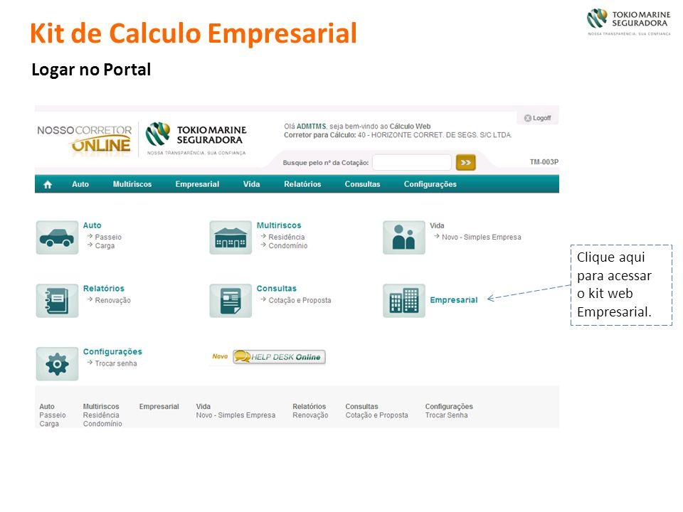 Kit de Calculo Empresarial Logar no Portal Clique aqui para acessar o kit web Empresarial.