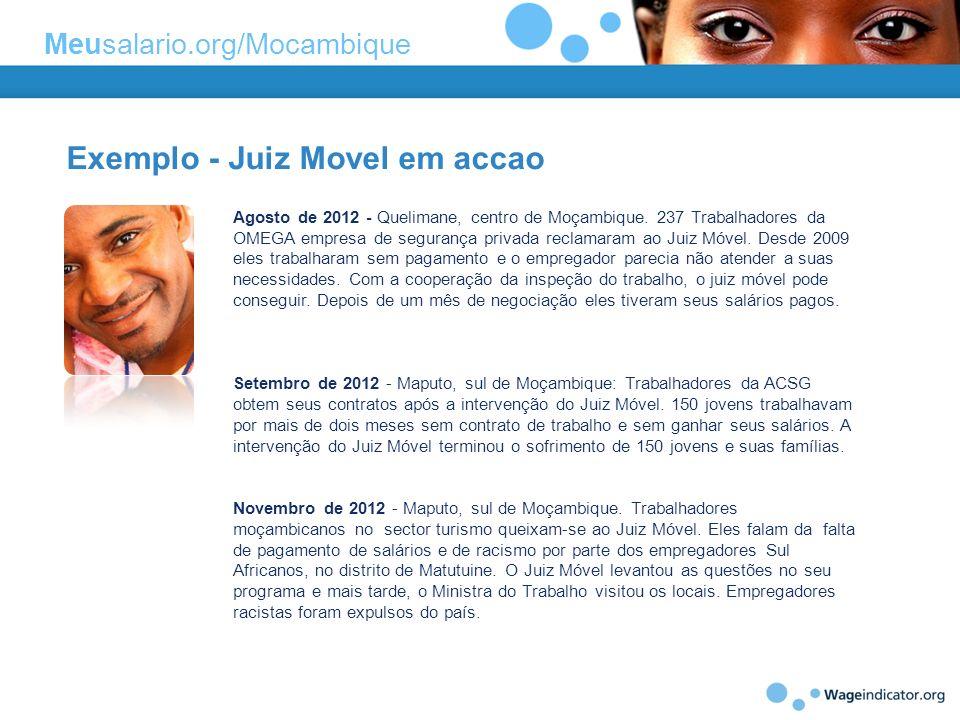 Exemplo - Juiz Movel em accao Agosto de 2012 - Quelimane, centro de Moçambique. 237 Trabalhadores da OMEGA empresa de segurança privada reclamaram ao