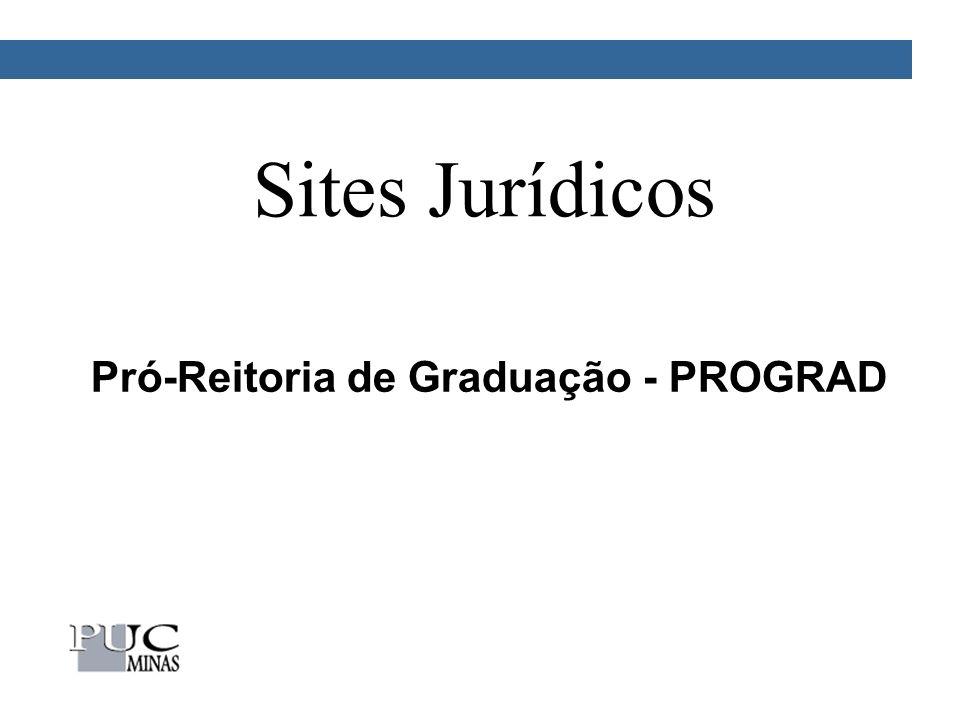 Sites Jurídicos Pró-Reitoria de Graduação - PROGRAD