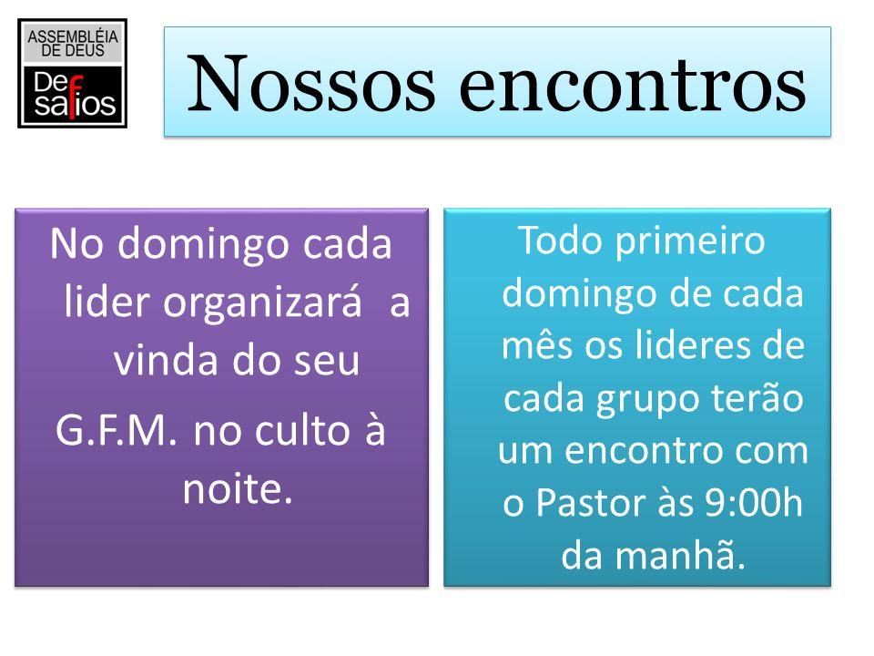 www.ministeriodesafios.com.br O sermão estara disponivel no site toda segunda ou disponivel na secretaria da Igreja Toda estrutura de funcionamento dos G.F.M.