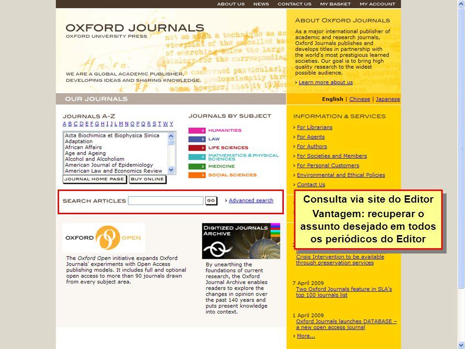 Consulta via site do Editor Vantagem: recuperar o assunto desejado em todos os periódicos do Editor Consulta via site do Editor Vantagem: recuperar o