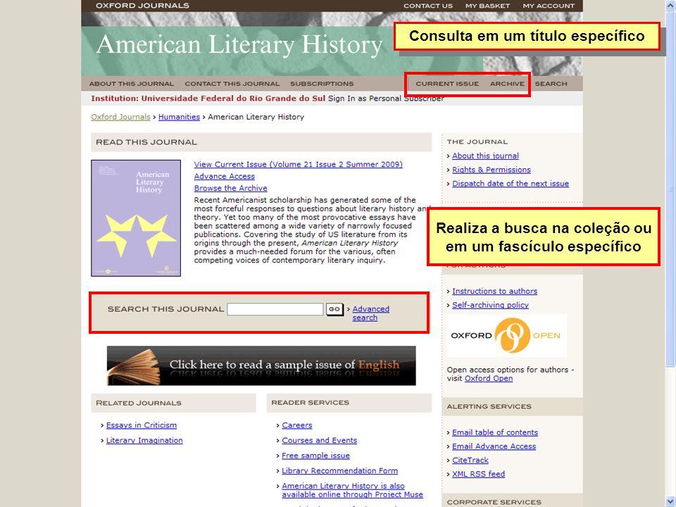 Consulta em um título específico Realiza a busca na coleção ou em um fascículo específico