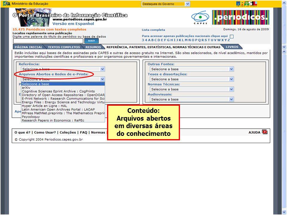 Conteúdo: Arquivos abertos em diversas áreas do conhecimento