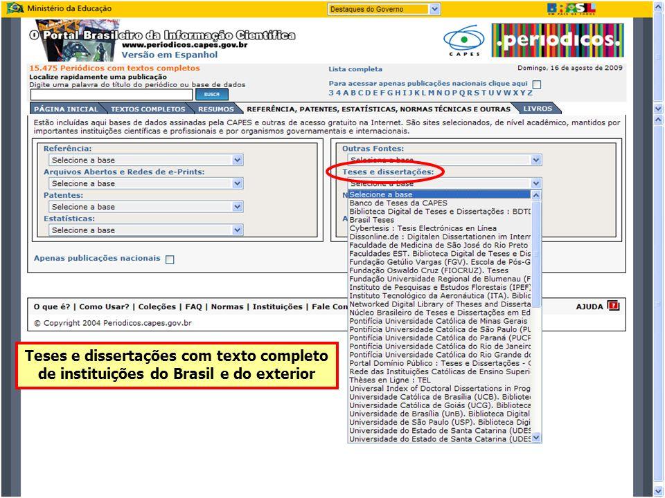 Teses e dissertações com texto completo de instituições do Brasil e do exterior