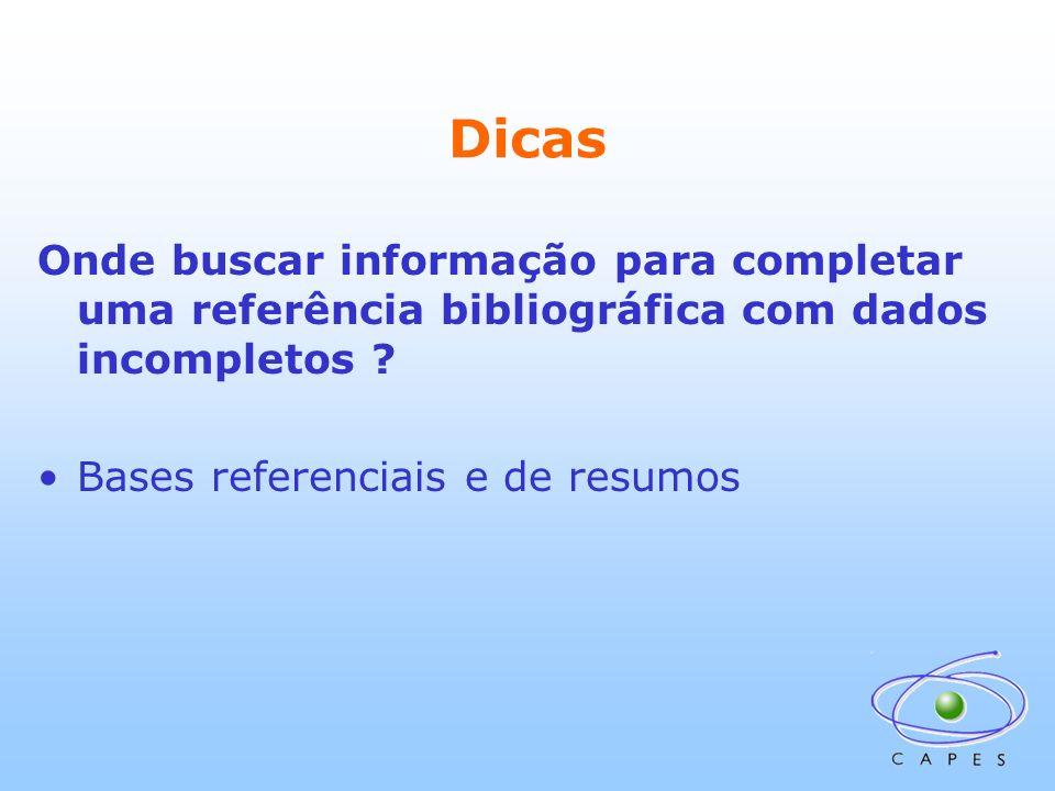 Dicas Onde buscar informação para completar uma referência bibliográfica com dados incompletos ? Bases referenciais e de resumos
