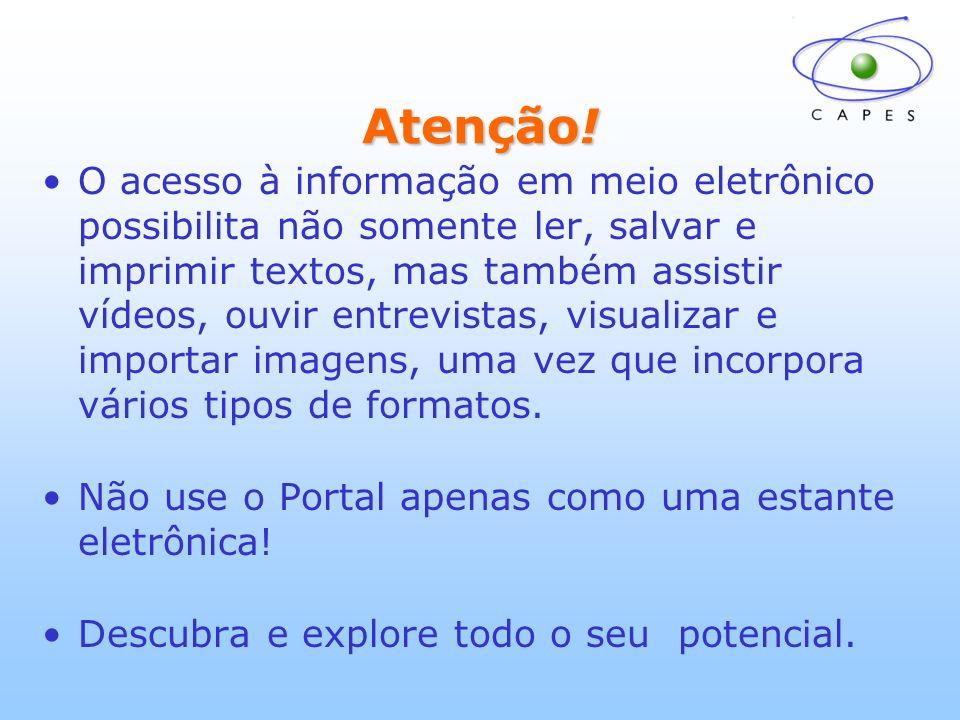 Obtendo informações sobre o Portal Links de acesso rápido às Bases Referenciais e Obras de referência 4 1 2 3 A Capes está desenvolvendo a opção de busca federada