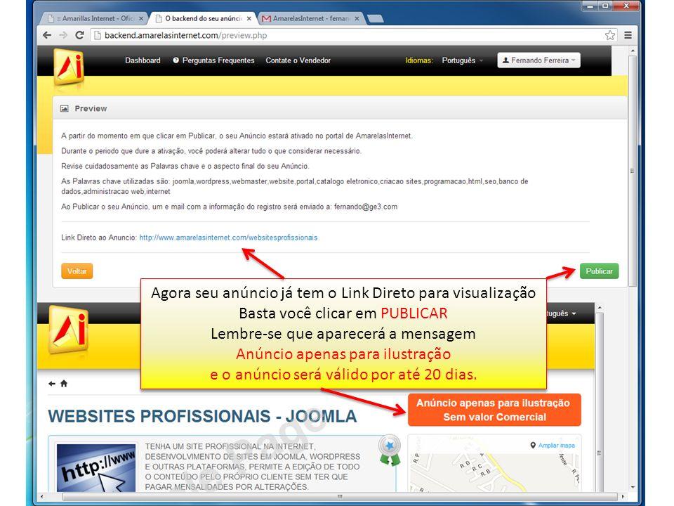Agora seu anúncio já tem o Link Direto para visualização Basta você clicar em PUBLICAR Lembre-se que aparecerá a mensagem Anúncio apenas para ilustraç