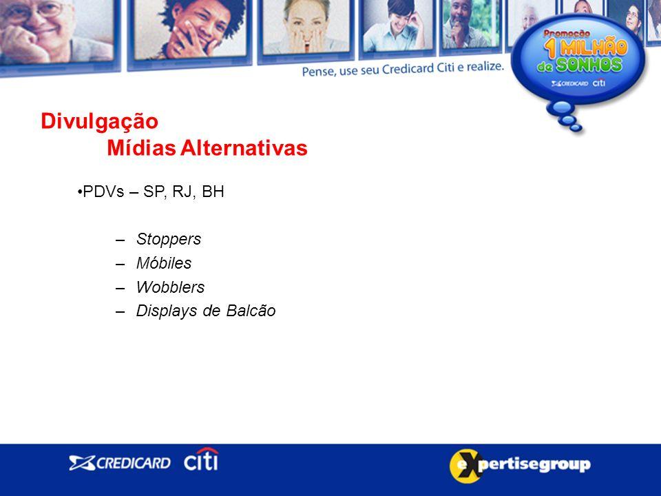 Divulgação Mídias Alternativas PDVs – SP, RJ, BH –Stoppers –Móbiles –Wobblers –Displays de Balcão