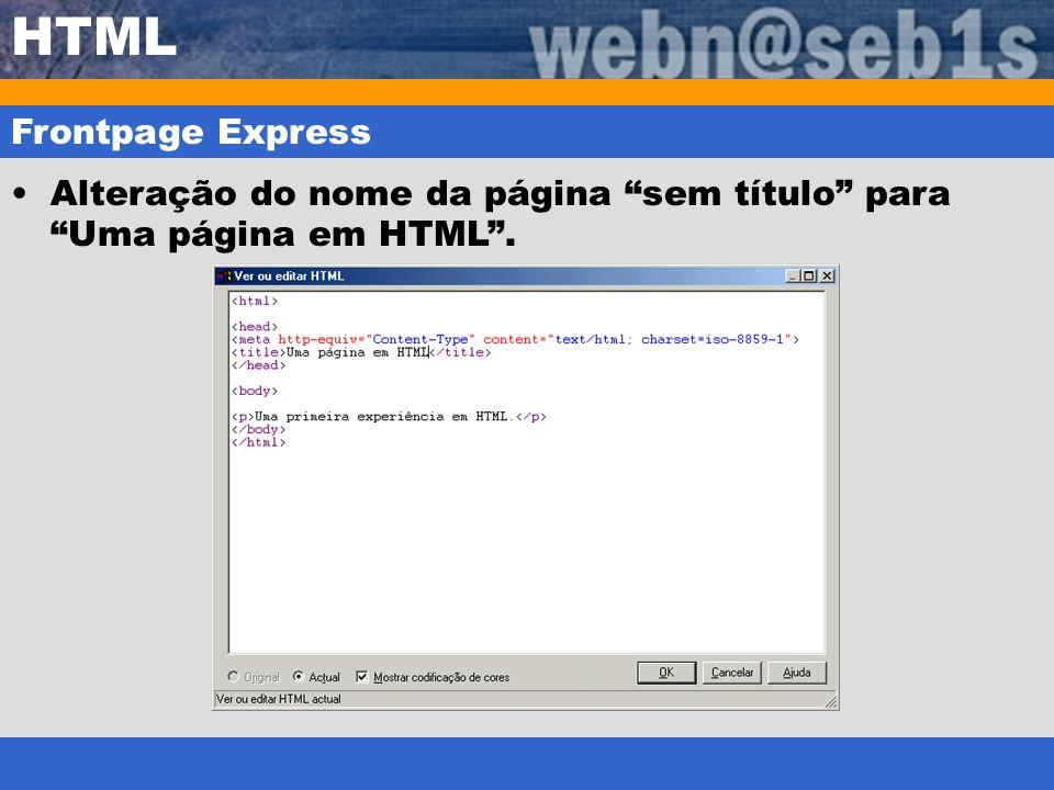 HTML Frontpage Express Alteração do nome da página sem título para Uma página em HTML.