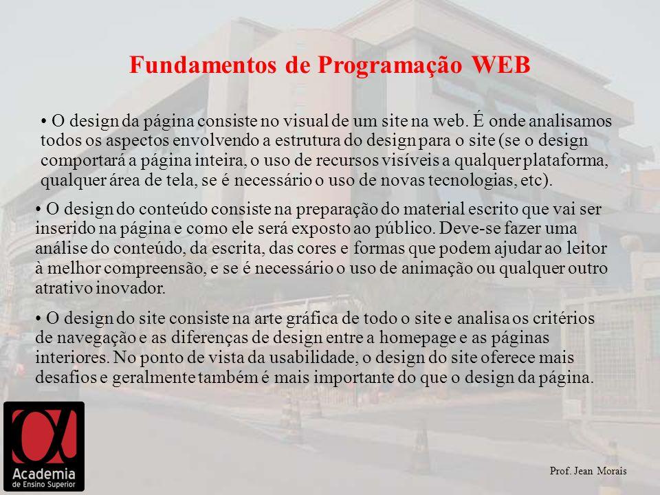 O design da página consiste no visual de um site na web. É onde analisamos todos os aspectos envolvendo a estrutura do design para o site (se o design