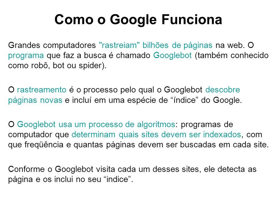 Como o Google Funciona Grandes computadores