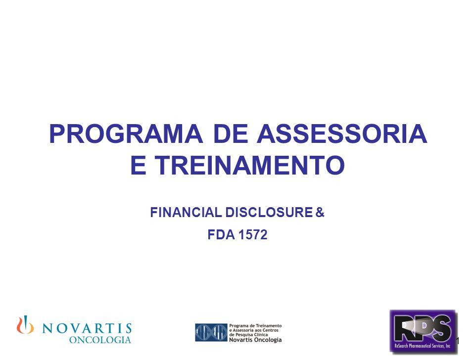 1 PROGRAMA DE ASSESSORIA E TREINAMENTO FINANCIAL DISCLOSURE & FDA 1572
