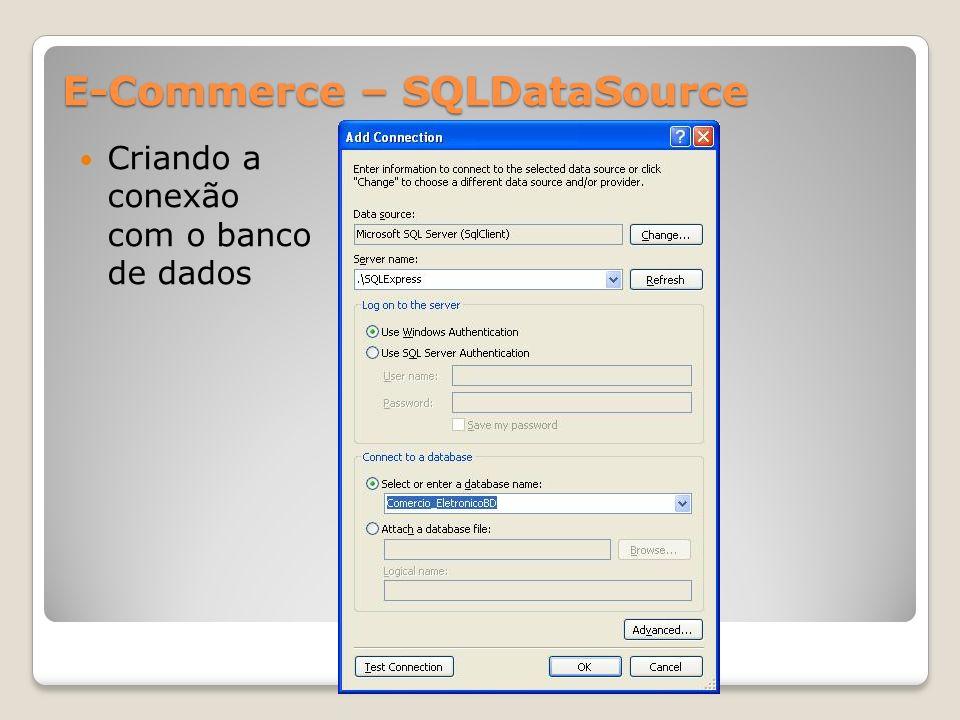E-Commerce – SQLDataSource Criando a conexão com o banco de dados