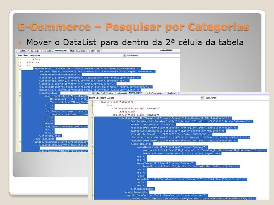 E-Commerce – Pesquisar por Categorias Mover o DataList para dentro da 2ª célula da tabela