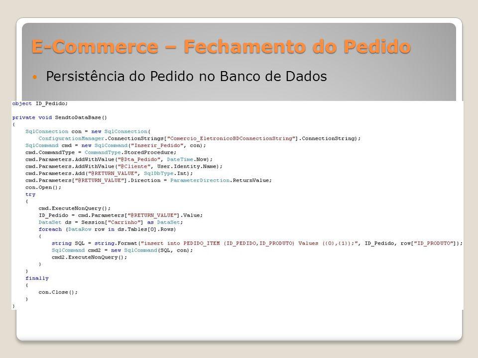 E-Commerce – Fechamento do Pedido Persistência do Pedido no Banco de Dados
