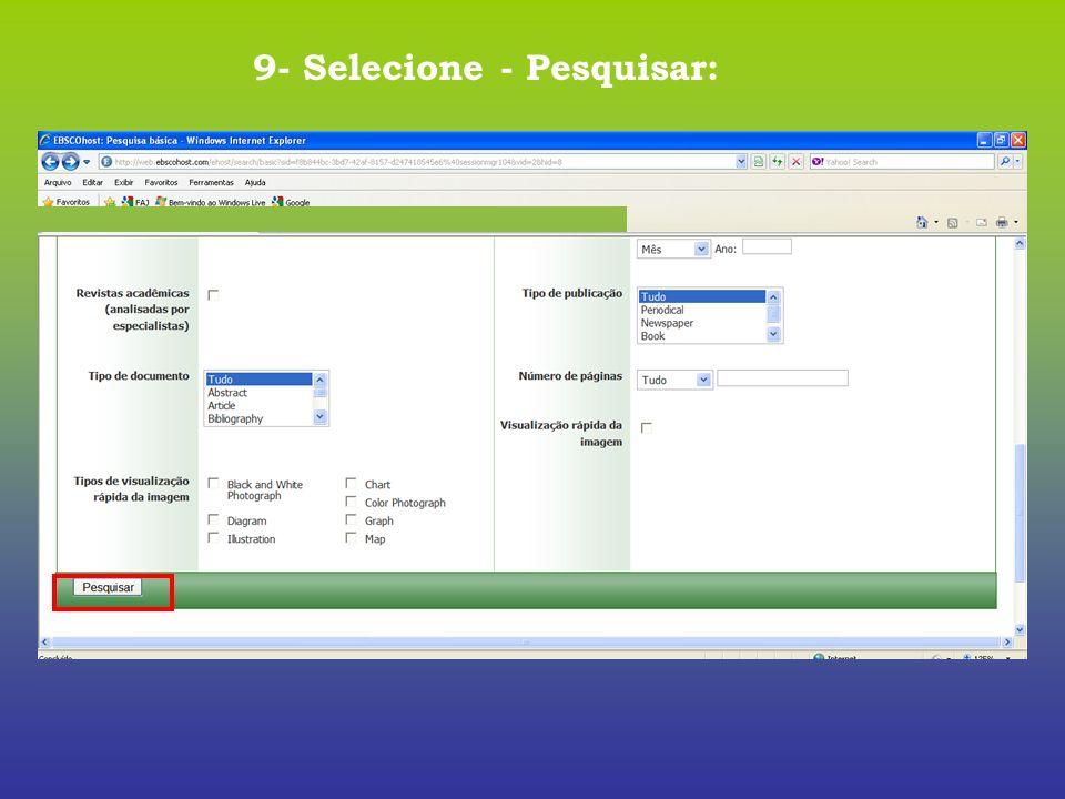 9- Selecione - Pesquisar: