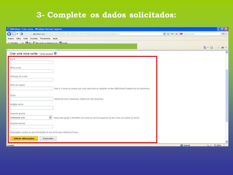 3- Complete os dados solicitados: