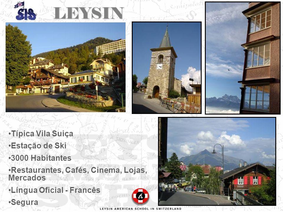 LEYSIN Típica Vila Suiça Estação de Ski 3000 Habitantes Restaurantes, Cafés, Cinema, Lojas, Mercados Língua Oficial - Francês Segura