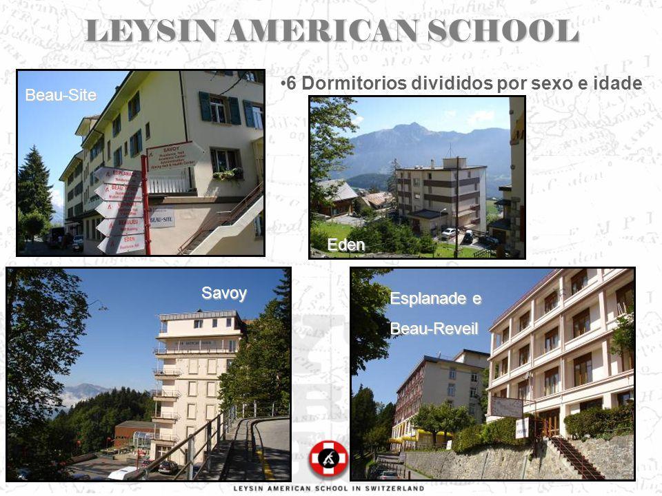 LEYSIN AMERICAN SCHOOL 6 Dormitorios divididos por sexo e idade Savoy Beau-Site Esplanade e Beau-Reveil Eden