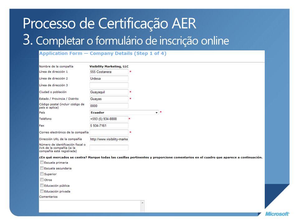 Processo de Certificação AER 3. Completar o formulário de inscrição online