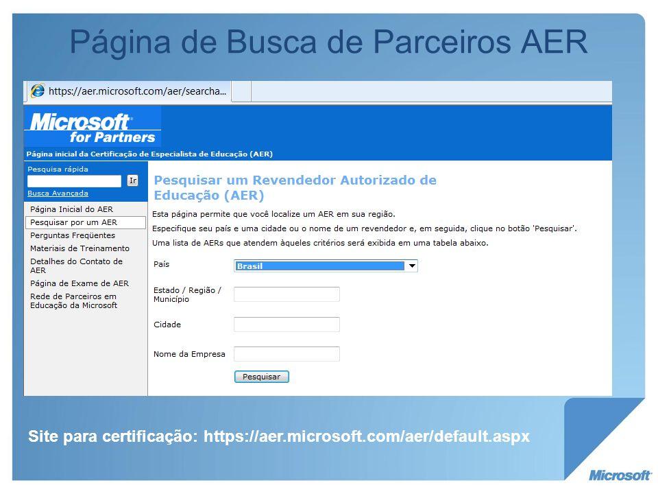 Página de Busca de Parceiros AER Site para certificação: https://aer.microsoft.com/aer/default.aspx