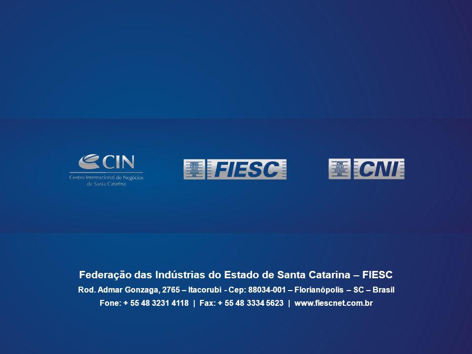 Federação das Indústrias do Estado de Santa Catarina – FIESC Rod.