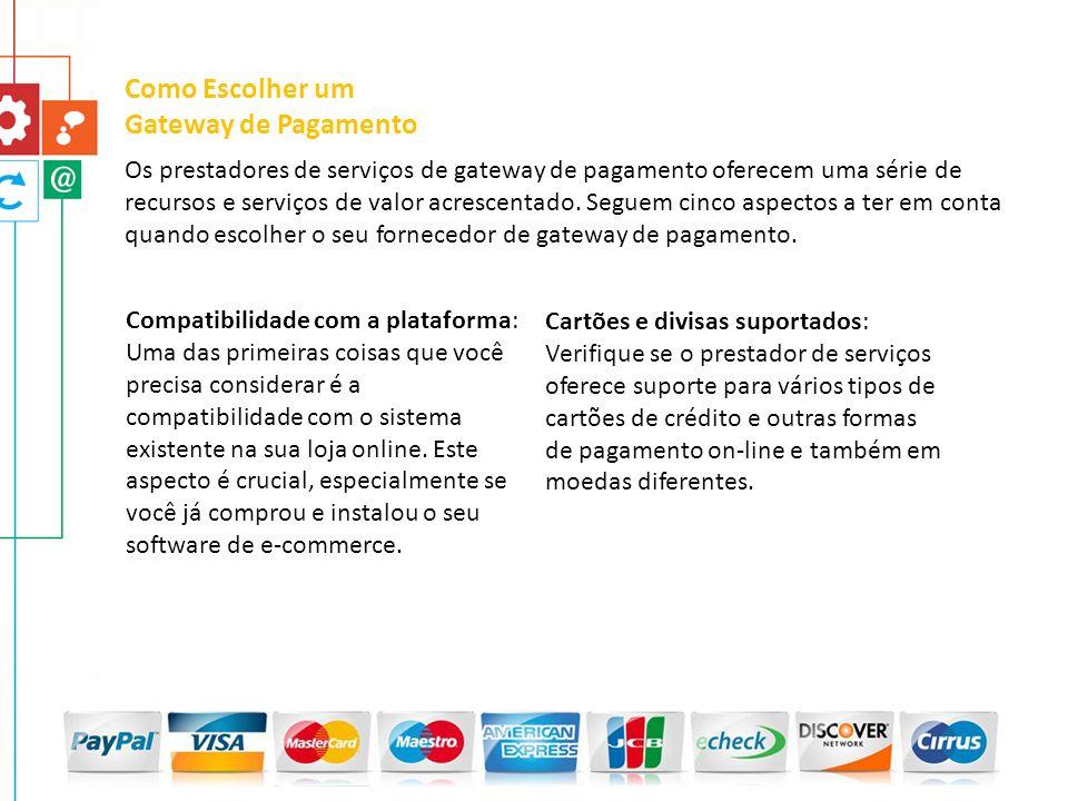 Os prestadores de serviços de gateway de pagamento oferecem uma série de recursos e serviços de valor acrescentado. Seguem cinco aspectos a ter em con