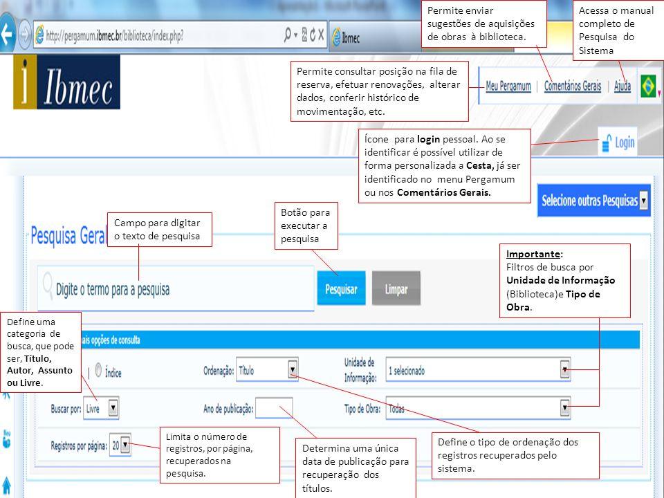 Filtros de pesquisa: É possível escolher entre Bibliotecas, Tipos de obra e Data de publicação.