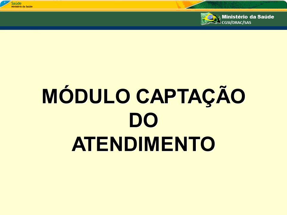 MÓDULO CAPTAÇÃO DOATENDIMENTO