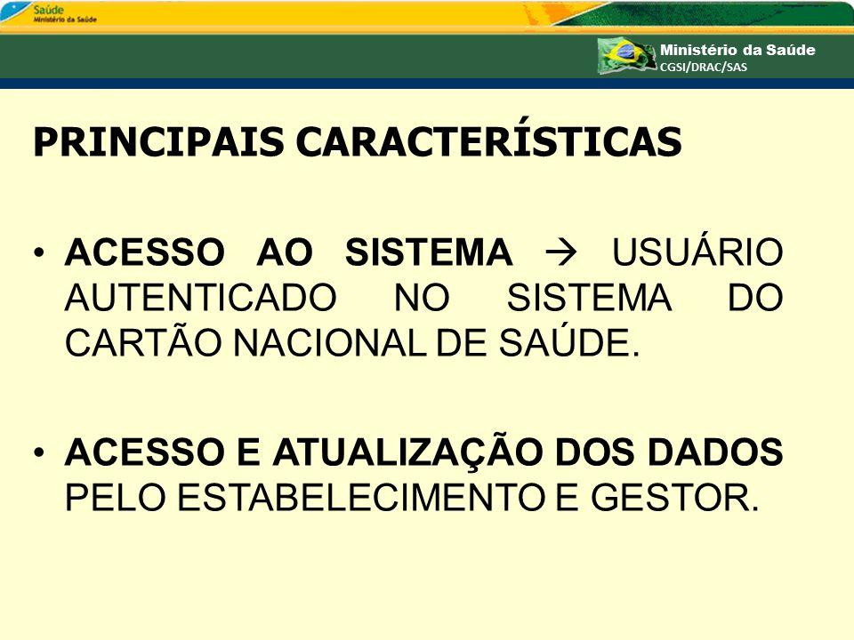 CARACTERÍSTICAS APROVAR OU REJEITAR TOTALMENTE UMA INTERNAÇÃO OU UM TRATAMENTO AMBULATORIAL.