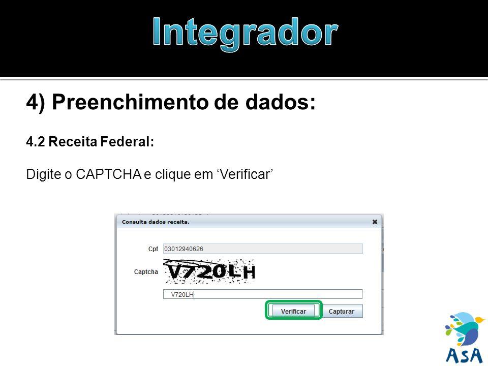 4) Preenchimento de dados: 4.2 Receita Federal: Digite o CAPTCHA e clique em Verificar